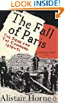 The Fall of Paris: The Siege and the...