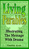 Living Parables