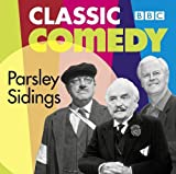 Jim Eldridge Parsley Sidings (Classic BBC Comedy)