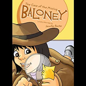 The Case of the Missing Baloney Audiobook