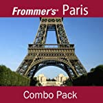 Frommer's Paris Combo Pack: Best of Paris & Montmartre Walking Tour | Myka Del Barrio