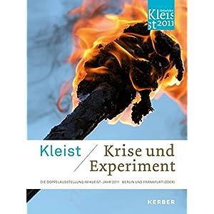 Kleist: Krise und Experiment (Art & Forum)