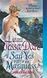Say Yes to the Marquess: Castles Ever After	 by  Tessa Dare in stock, buy online here