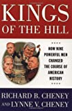 Kings Of The Hill: How Nine Powerful Men Changed The Course Of American History