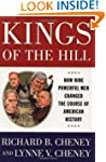 Kings Of The Hill: How Nine Powerful...