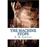 The Machine Stops ~ S. H. Burton