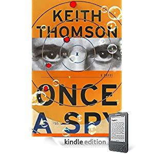 Once A Spy: A Novel