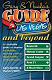 Gary & Nuala's Guide To Las Vegas and Beyond