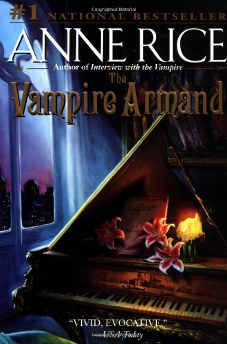The Vampire Armand (Vampire Chronicles)