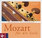Mozart f�r die Seele: Meditative Gita...