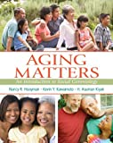 img - for Aging Matters: An Introduction to Social Gerontology by Nancy Hooyman (2014-04-11) book / textbook / text book
