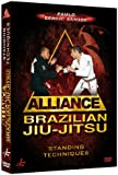 Alliance - Brazilian Jiu-Jitsu: Standing Techniques [DVD]