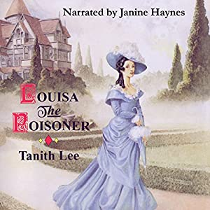 Louisa the Poisoner Audiobook