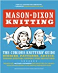 Mason-Dixon Knitting: The Curious Kni...