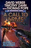 A Call to Arms (Manticore Ascendant series Book 2)