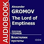 The Lord of Emptiness | Alexander Gromov
