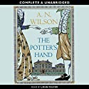 The Potter's Hand (       UNABRIDGED) by A. N. Wilson Narrated by John Telfer
