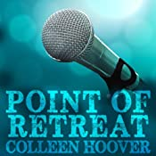 Point of Retreat: Slammed, Book 2 | [Colleen Hoover]