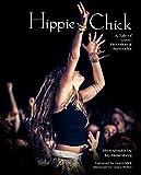 Hippie Chick: A Tale of Love, Devotion & Surrender