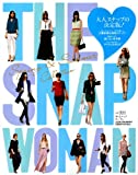 THE SNAP WOMAN (ザ・スナップウーマン) Vol.004 2012年 05月号 [雑誌]