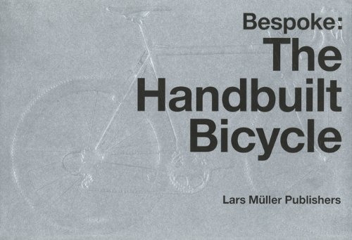 Bespoke: The Handbuilt Bicycle
