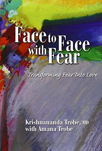 face-to-face-with-fear-transforming-fear-into-love