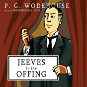 Jeeves in the Offing | [P. G. Wodehouse]