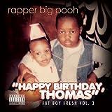 Fat Boy Fresh Vol. 3: Happy Birthday, Thomas [Explicit]