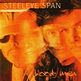 Bloody Men By Steeleye Span (2008-12-08)