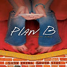 Plan B Audiobook by Charnan Simon Narrated by  Intuitive