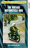 Vintage Collection - the Vintage Motorcycle Run [VHS]