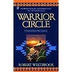 Book Review on Warrior Circle (Howard Moon Deer Mystery Series) by Robert Westbrook
