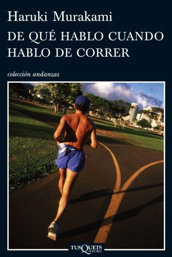 Portada del libro De qué hablo cuando hablo de correr de Haruki Murakami