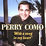 Perry Como With A Song In My Heart