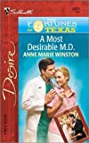 A Most Desirable M.D. (The Fortunes Of Texas: The Lost Heirs) (Silhouette Desire, No 1371) (0373763719) by Winston, Anne Marie