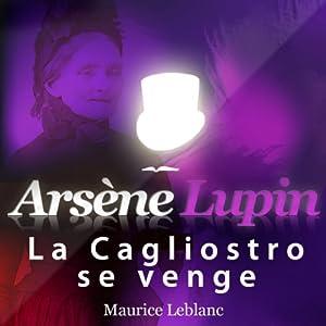 La Cagliostro se venge (Arsène Lupin 44) | Livre audio