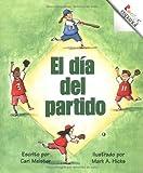 El Dia del Partido (Rookie Espanol) (Spanish Edition) (0516262092) by Meister, Cari