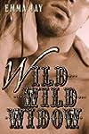 Wild Wild Widow, An Erotic Western Ro...