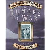 Children of the Promise, Vol. 1: Rumors of War ~ Dean Hughes