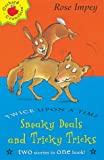 Sneaky Deals and Tricky Tricks (Twice Upon a Times) (1860399746) by Impey, Rose