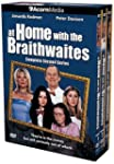 At Home With the Braithwaites: