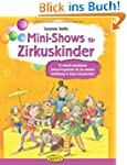 Mini-Shows f�r Zirkuskinder: 12 schne...