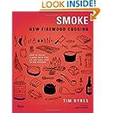 Smoke: New Firewood Cooking