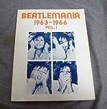 Beatlemania 1963-1966 (Vol. 1) (0881885916) by Paul McCartney