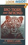 Rio Tigre and Beyond: The Amazon Jungle Medicine of Manual Cordova-Rios