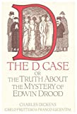 img - for The D. Case: The Truth About the Mystery of Edwin Drood book / textbook / text book