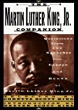 The Martin Luther King, Jr. Companion: Quotations from the Speeches, Essays, and Books of Martin Luther King, Jr. (0312090633) by King, Martin Luther, Jr.