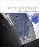 img - for Arne Jacobsen: Absolutely Modern book / textbook / text book