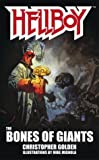 The Bones of Giants (Hellboy (Pocket Star Books))