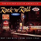 The Golden Age of American Rock 'n' Roll Vol.2: Hot 100 Hits from 1954-1963 Various Artists